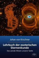 Lehrbuch Der Esoterischen Sternenkunde PDF