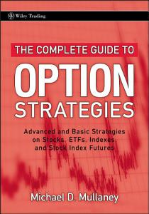The Complete Guide to Option Strategies Book