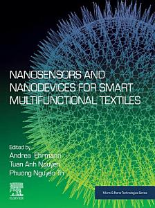 Nanosensors and Nanodevices for Smart Multifunctional Textiles