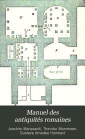 Manuel des antiquités romaines: Marquardt, J. La vie privée des Romains