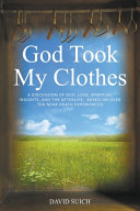 God Took My Clothes