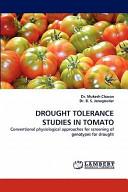 Drought Tolerance Studies in Tomato