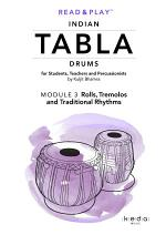 Read and Play Indian Tabla Drums MODULE 3: Rolls, Tremolos and Traditional Rhythms