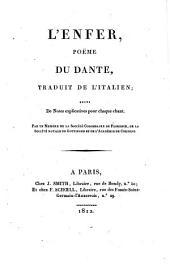 Le Paradis (L'Enfer, Le Purgatoire) tr. précédé d'une intr., suivi de notes, par un membre de la Société colombaire de Florence [A.F. Artaud de Montor. 3 pt.].