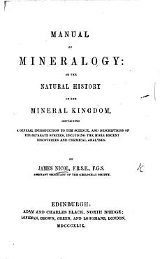 Manual of Mineralogy  or  the natural history of the Mineral Kingdom  etc PDF