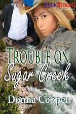 Trouble on Sugar Creek