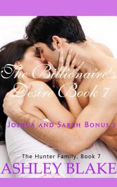 The Billionaire's Desire 7, Joshua and Sarah Bonus 2: The Hunter Family, Book 7