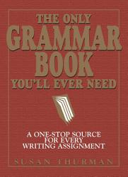 The Only Grammar Book You Ll Ever Need Book PDF