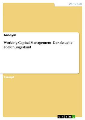 Working Capital Management  Der aktuelle Forschungsstand PDF