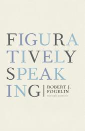 Figuratively Speaking: Revised Edition, Edition 2