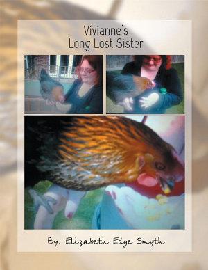 Vivianne   s Long Lost Sister