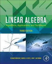 Linear Algebra: Algorithms, Applications, and Techniques, Edition 3