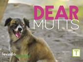Dear Mutts: Dogs of Unknown Ancestry