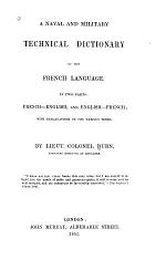 A Naval and Military Technical Dictionary of the French Language