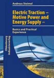 Electric Traction   Motive Power and Energy Supply PDF