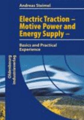 Electric Traction   Motive Power and Energy Supply