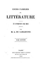 Cours familier de littérature: un entretien par mois, Volume7