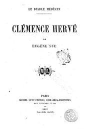 Le Diable médecin, Clémence Hervé