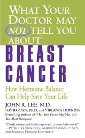What Your Doctor May Not Tell You About TM   Breast Cancer