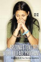 Arizona s Tent City Work Release Program PDF