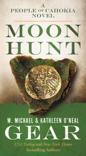 Moon Hunt: Book Three of the Morning Star Trilogy