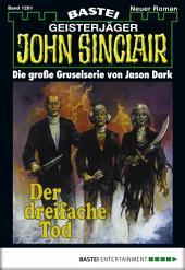 John Sinclair - Folge 1281: Der dreifache Tod
