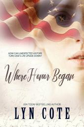 Where Honor Began: Clean American historical romance (Quaker Brides)