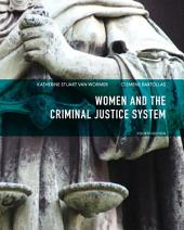 Women and the Criminal Justice System: Edition 4