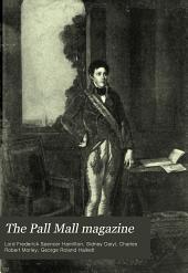 The Pall Mall Magazine: Volume 29