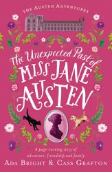 The Unexpected Past Of Miss Jane Austen PDF
