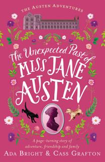 The Unexpected Past of Miss Jane Austen Book