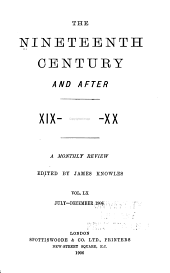 The Nineteenth Century and After: Volume 60