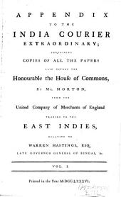 India Courier Extraordinary: Proceedings of Parliament Relating to W. Hastings, Volume 4