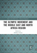 The Olympic Movement and the Middle East and North Africa Region