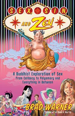Sex, Sin, and Zen