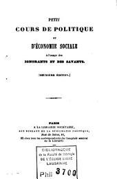 Petit cours de politique et d'économie sociale à l'usage des ignorants et des savants