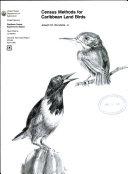 Census Methods for Caribbean Land Birds
