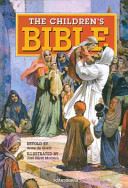 The Children S Bible  Retold