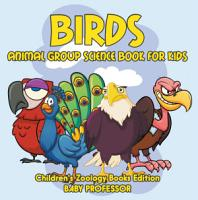 Birds  Animal Group Science Book For Kids   Children s Zoology Books Edition PDF