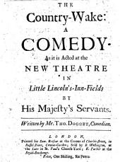 The Country Wake: a comedy. In five acts and in prose