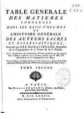 Table générale des matieres contenues dans les XXIII volumes de l'Histoire générale des auteurs sacrés et ecclésiastiques: Volume2