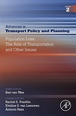 Population Loss  The Role of Transportation and Other Issues