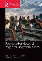 Routledge Handbook of Yoga and Meditation Studies PDF