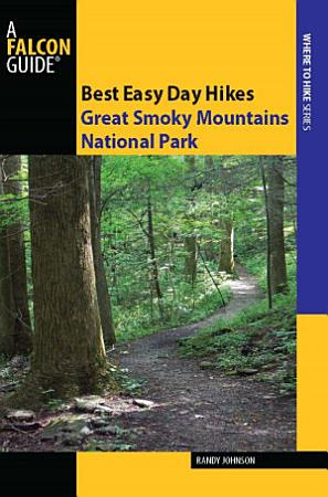 Best Easy Day Hikes Great Smoky Mountains National Park PDF