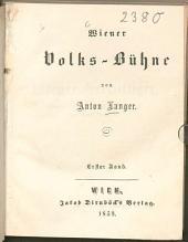 Wiener Volks-Bühne: Band 1