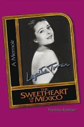 Lupita Tovar the Sweetheart of Mexico