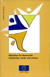 Education for Democratic Citizenship: Words and Actions : a Survey of NGOs