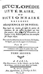 Encyclopedie litteraire, ou dictionnaire raisonne d'eloquence et de poesie etc: Volume 2