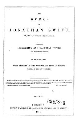 The Works  Containing Interesting and Valuable Papers  Not Hitherto Published  With Memoir of the Author  by Thomas Roscoe PDF