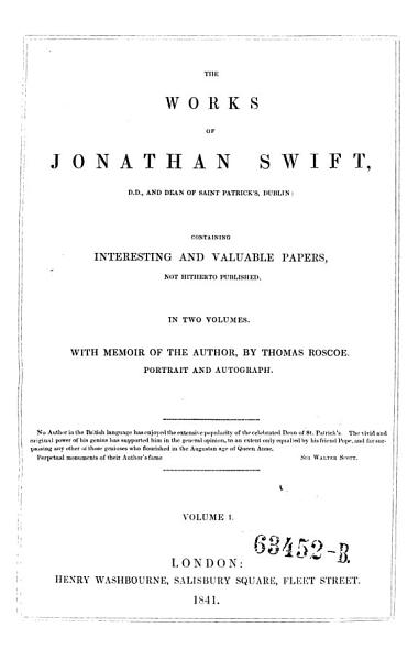 The Works  Containing Interesting and Valuable Papers  Not Hitherto Published  With Memoir of the Author  by Thomas Roscoe